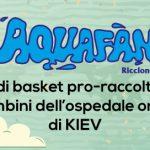 Basket e solidarietà all'Aquafan di Riccione