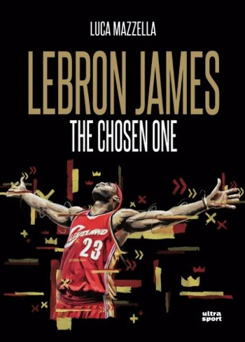 lebron-james-the-chosen-one