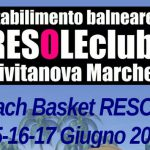 3 vs 3: 1° Trofeo Beach Basket RESOLEclub Civitanova Marche